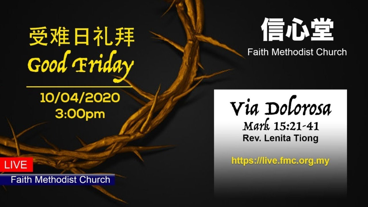 10/04/2020 Good Friday Service